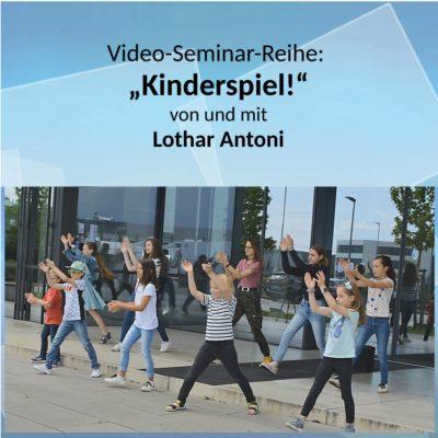 """""""Kinderspiel!"""" 6-tlg. Videoseminar mit Unterlagen (Download-Paket)"""